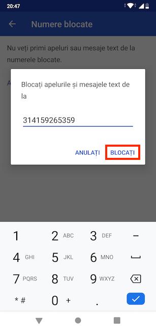 Tastează numărul care trebuie blocat
