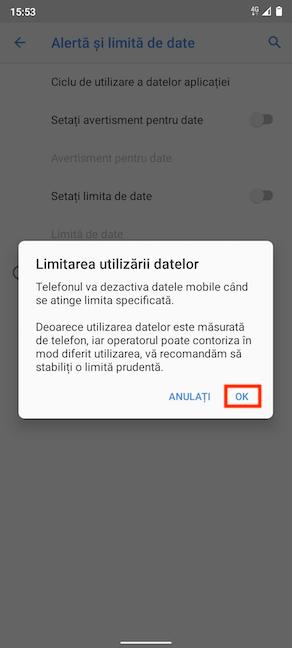 Confirmă activarea opțiunii de limitare a datelor