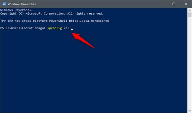 Rularea comenzii ipconfig /all în PowerShell sau în Linia de comandă (cmd)