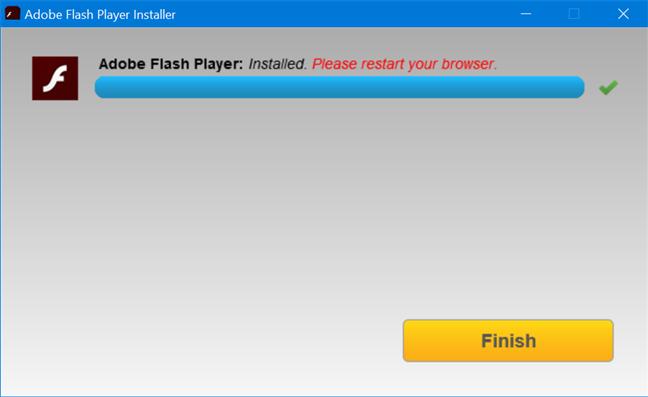 Apasă Finish pentru a încheia instalarea Adobe Flash Player