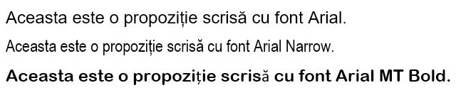 Text scris cu Arial Narrow și Arial MT Bold
