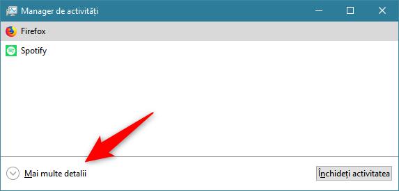Butonul Mai multe detalii afișează vizualizarea detaliată a Managerului de activități