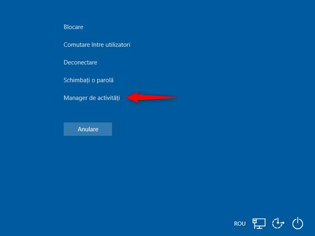 Apasă tastele Ctrl + Alt + Del pentru a deschide Managerul de activități