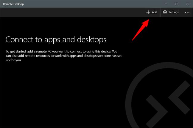 Butonul Add (Adăugare) din aplicația Microsoft Remote Desktop