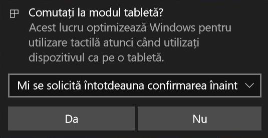 Windows 10 te întreabă despre Modul tabletă