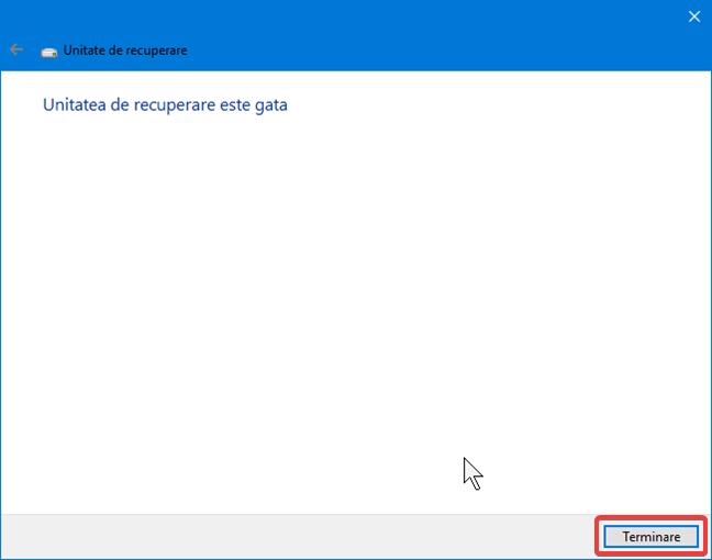 Unitatea de recuperare este gata în Windows 10