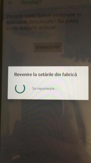 Resetarea Android a început