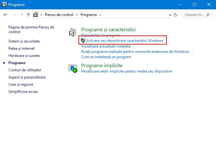 Dă clic pe Activare sau dezactivare caracteristici Windows