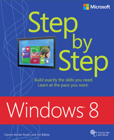 Windows 8 Step by Step - cea mai tare carte de Windows 8