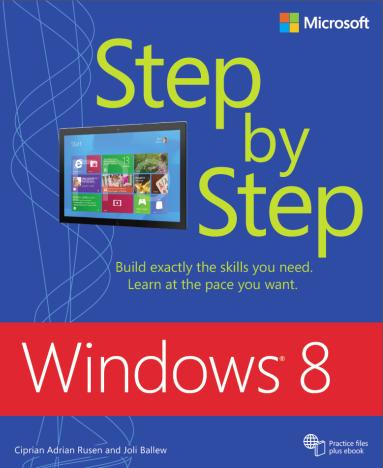 Windows 8 Step by Step - cea mai tare carte de Windows 8