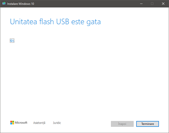 Finalizarea procesului de creare a stick-ului USB cu Windows 10