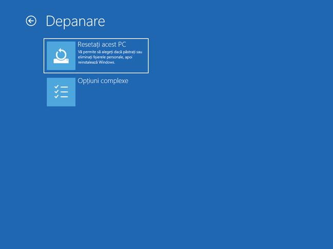 Alege Resetați acest PC din ecranul de Depanare