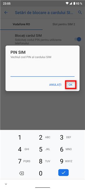 Tastează Vechiul cod PIN al cardului SIM și apasă OK
