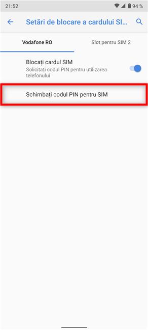 Schimbă codul PIN pentru SIM