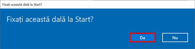 Confirmă-ți alegerea de a fixa setări la Start