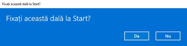 Confirmă că vrei să fixezi dala la Start
