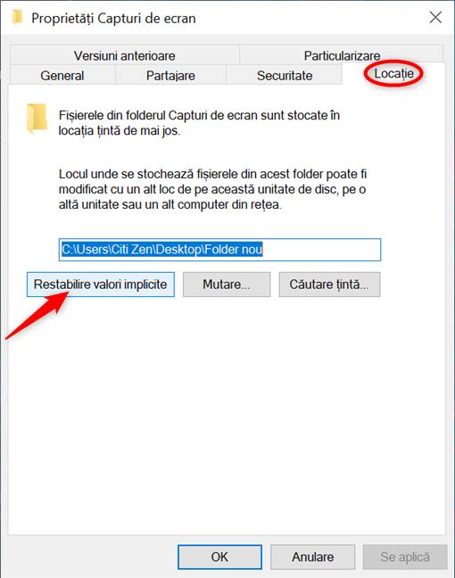 Restabilește locația implicită unde ajung screenshoturile tale în Windows 10