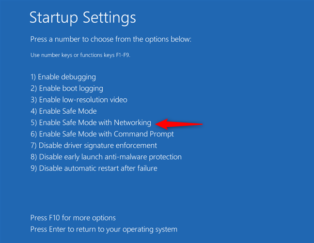 Apasă 5 sau F5 pentru a reporni Windows 10 în Safe Mode with Networking