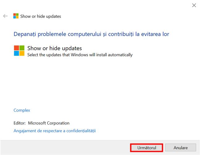 Lansează Show or hide updates în Windows 10 și apasă Următorul