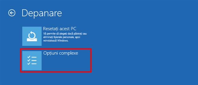 Accesarea opțiunilor complexe pentru depanarea Windows 10
