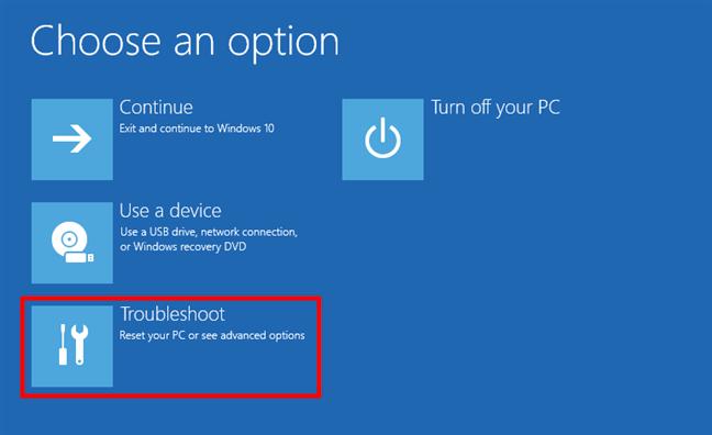 Alege Troubleshoot (Depanare) pentru a ajunge la opțiunile Windows 10 Safe Mode
