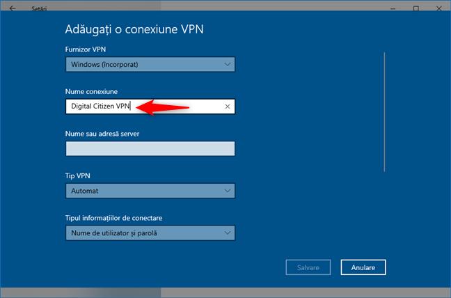 Adăugarea unei conexiuni VPN: Tastează un Nume conexiune